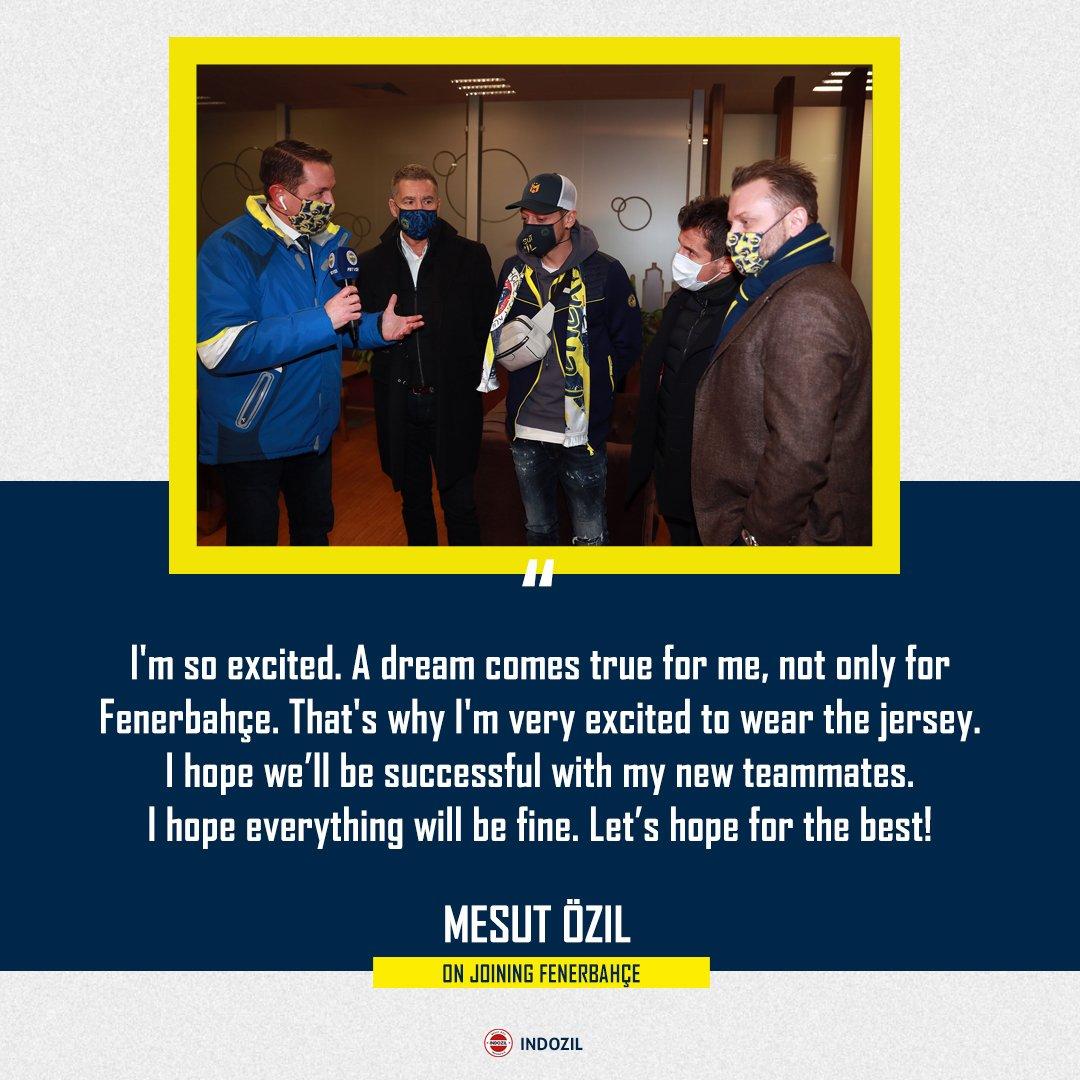"🗣️ Mesut Özil  ""Saya sangat antusias. Sebuah mimpi yang menjadi kenyataan untuk saya, bukan hanya untuk Fenerbahçe. Itu sebabnya saya sangat antusias untuk memakai jersey ini. Saya berharap semuanya akan baik-baik saja. Mari kita berharap yang terbaik!"""