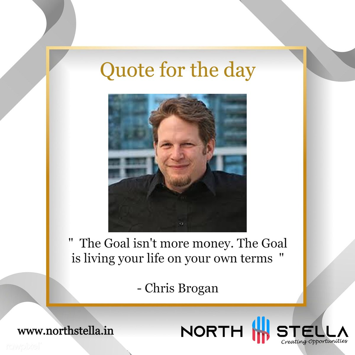 """Quote for the day  """"  The goal isn't more money. The Goal is living your life on your own terms  """"   - Chris Brogan  #NorthStellaWealth #financialplanning #wealthmanagement #financialservices #Wealthmanagementservices #Quotefortheday #quoteoftheday #MoneyQuotes #FinancialQuotes"""