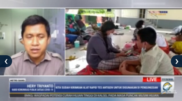 #MetroSiang Kita sudah kerahkan alat rapid test antigen untuk digunakan di pengungsian. - Hery Triyanto, Kabid Komunikasi Pubklik Satgas COVID-19. Streaming: