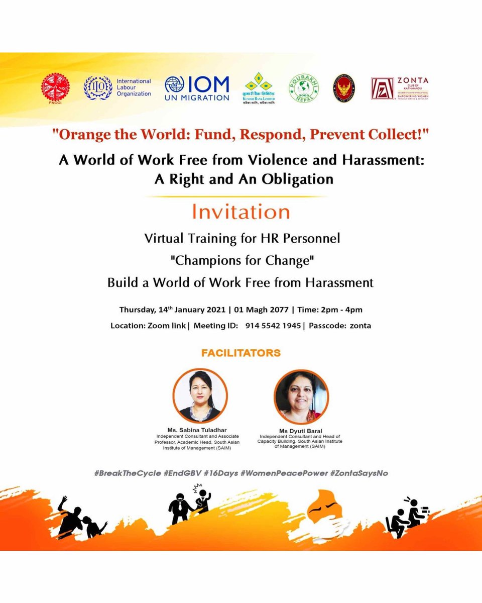 Continuation of the #16Days #EndGBV #campaign - #Virtual #Training for #HR Personnel: #ChampionsForChange - #Build a #World of #Work Free from #Harassment in collaboration with @fncci_nepal @ILO_Nepal @IOMnepal #Pourakhi @kblnepal Royal Thai Embassy Nepal #ZontaSaysNo @ZontaIntl