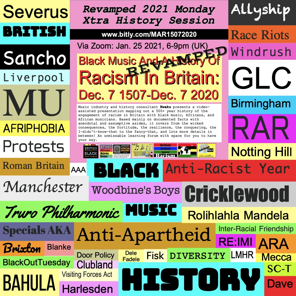 @LaraKBaker 2020 <  #BlackOutTuesday #theshowmustbepaused  > 2021 #Allyship #BRITISH #BLACK #MUSIC #Racism #Afriphobia #HISTORY?  RT? Join? Support?  Black Music And A History Of Racism In Britain: Dec 7 1507-Dec 7 2020 REVAMPED  MON Jan 25, 6-9pm Zoom