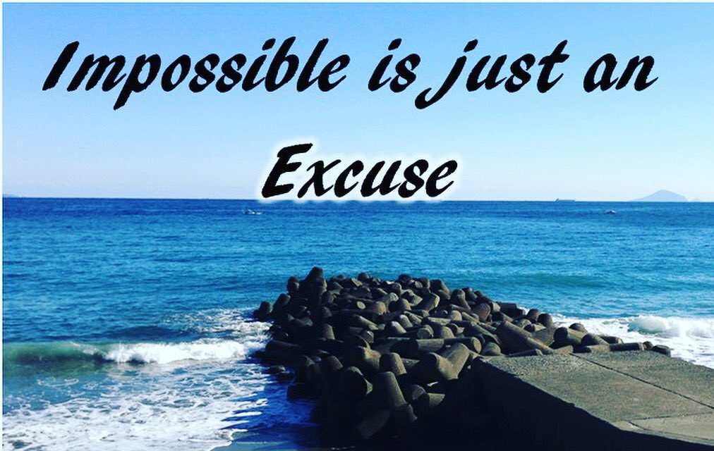 Impossible is just an Excuse! Is it really an EXCUSE 🤔?  #love #instagood #fashion #photioftheday #art #beautiful #photography #pictureoftheday #happy #cute #follow #tbt #followme #like4like #smile #awesome_holala #PositiveVibes #Impossible #excuse