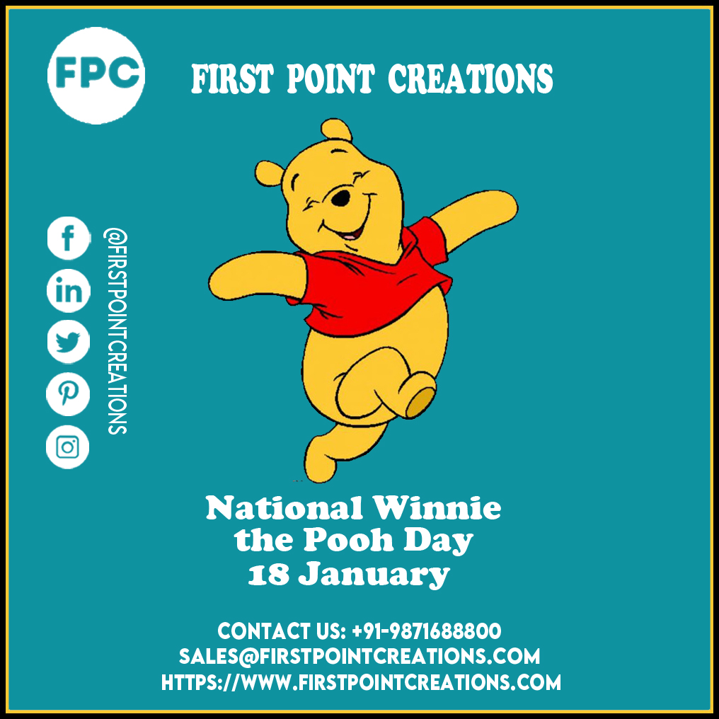 National Winnie the Pooh Day on January 18th  Call : +91- 9871688800 Email sales@firstpointcreations.com    Follow : @firstpointcreations #winniepooh #winniethepooh #disney #pooh #poohbear  #digitalmarketingcompanyinindia #firstpointcreations #fpc