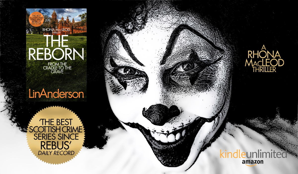 ★★★★★ THE REBORN 'An exceptionally clever and twisty book from Lin Anderson. One of my favourites'   #CrimeFiction #Mystery #TartanNoir #LinAnderson #Thriller #CSI #Kindle #BloodyScotland #IARTG #BookBoost #KU