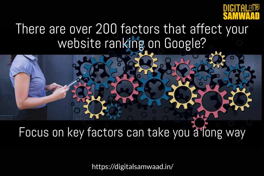 There are over 200 factors that affect your website ranking Focusing on a few key factors can take you a long way.   Click to know more   #SEO #searchengineoptimisation #digitalmarketing #searchengine #website #websiteranking #pagerank