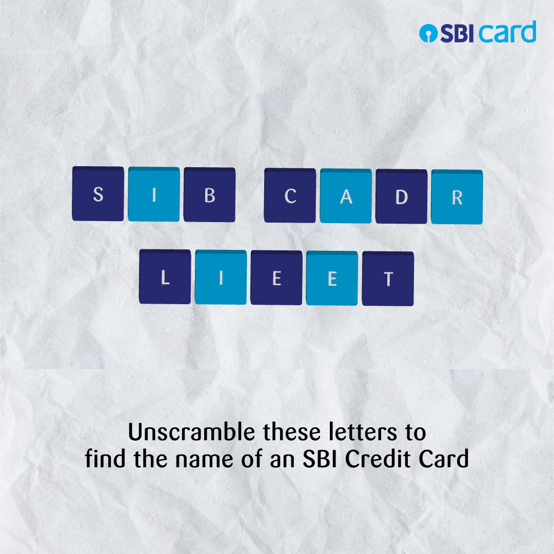 How well do you know your SBI Credit Card? Unscramble these letters and comment below with the correct answer.  #SBICreditCard