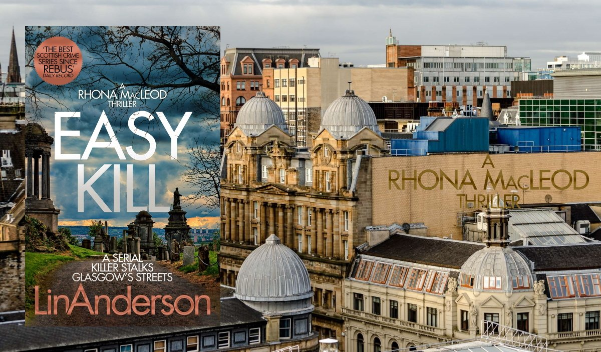 ★★★★★ EASY KILL 'A hard to put down thriller. A great mix of characters old and new thrown together into a gripping story'   #CrimeFiction #Thriller #CSI #LinAnderson #BloodyScotland #BookBoost #IAN1 #IARTG #KU