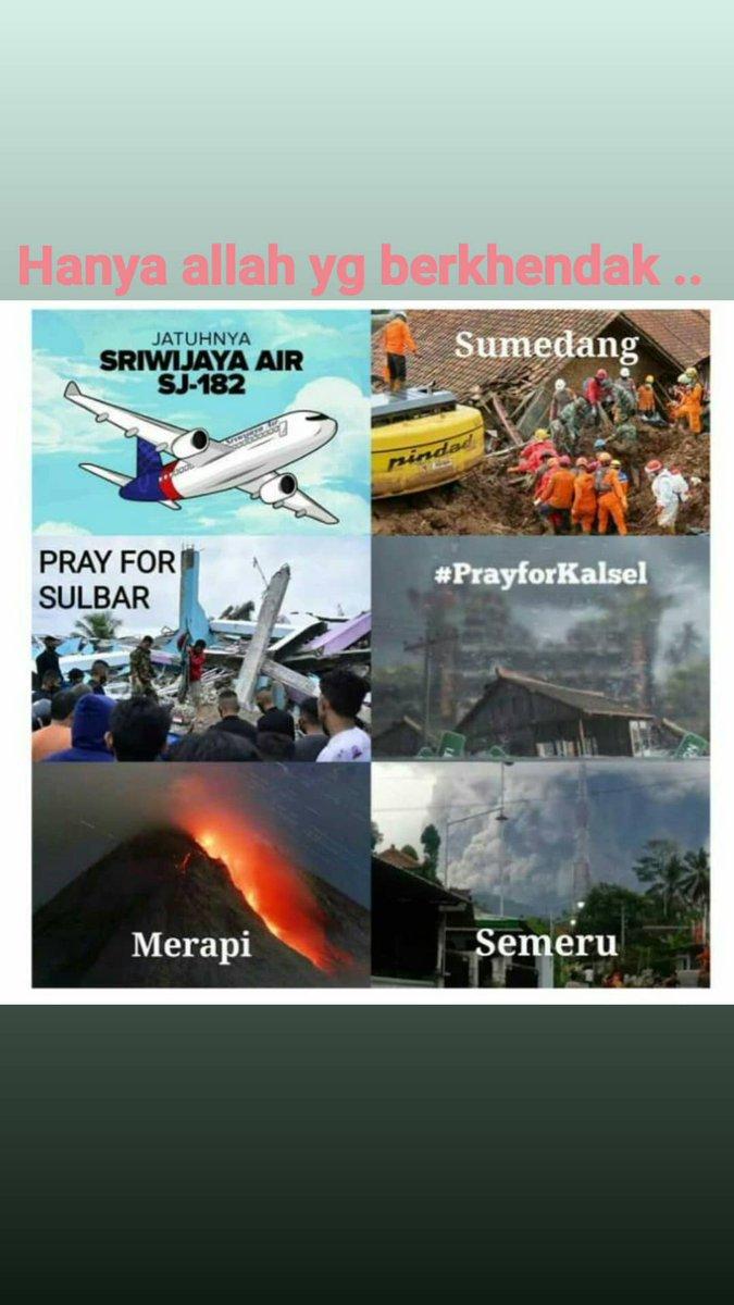 #prayforSJ182  #prayforsumedang  #PrayForSulBar  #PrayforKalSel  #prayformerapi  #prayforsemeru Semogaa tidak ada       terjadi lagi #amiin