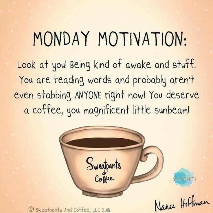 Or tea! 😉 Wishing you an amazing day and week ahead 😘  #goodmorning #morningmotivation #wisewords #Monday #nomondayblueshere #newweek #newopportunities #newchallenges #newgoals #freshstart