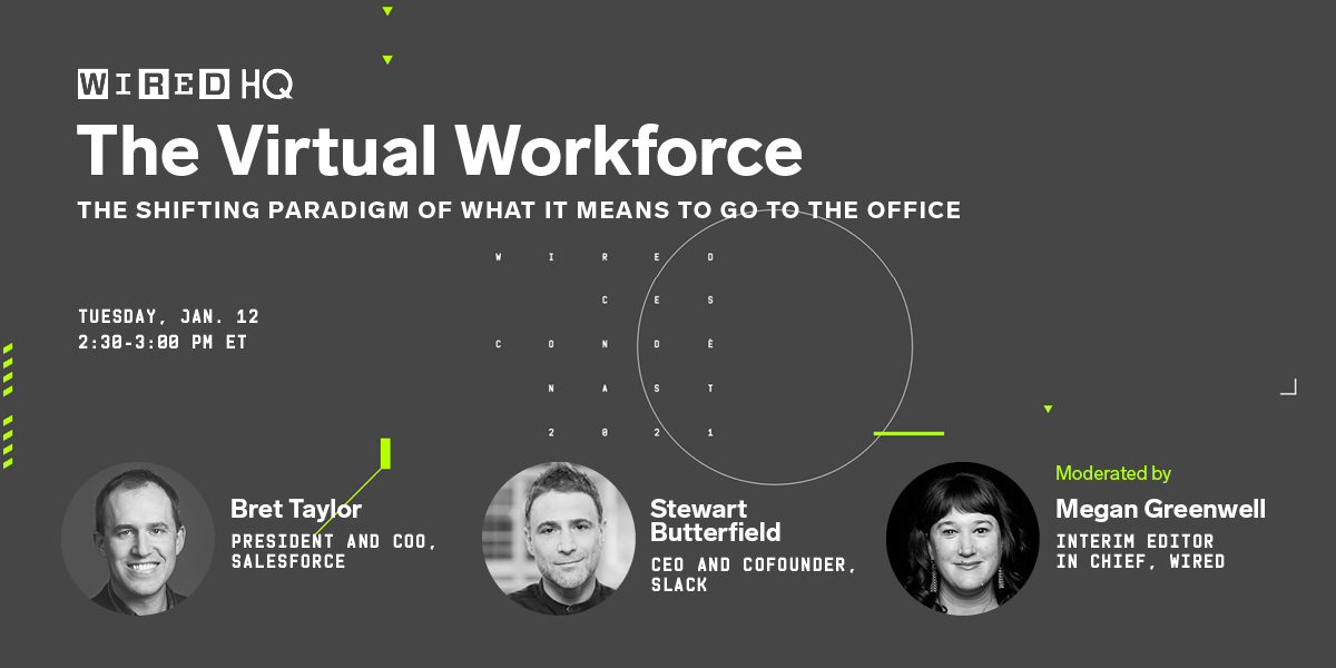 RT WIRED : Has the pandemic changed the workplace for good? Watch Slack CEO Stewart Butterfield and Salesforce President Bret Taylor talk it out at 2:30 PM ET on Tuesday. Register for free to attend:  #WIREDHQ