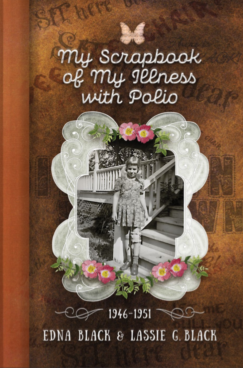 """An interesting read about a child's experience with polio as written by her mother. https://t.co/oFKBbEOdOm """"My Scrapbook of My Illness with Polio"""" Written by Edna Black & Lassie G. Black"""