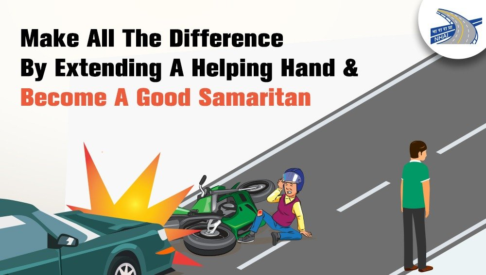 Good Samaritan shall not be compelled to: disclose his personal details, fulfil any procedure related to admission of an injured person or bear any medical expenses towards treatment. It's time that we all extend a helping hand for those in need. #NHAI #GoodSamaritan