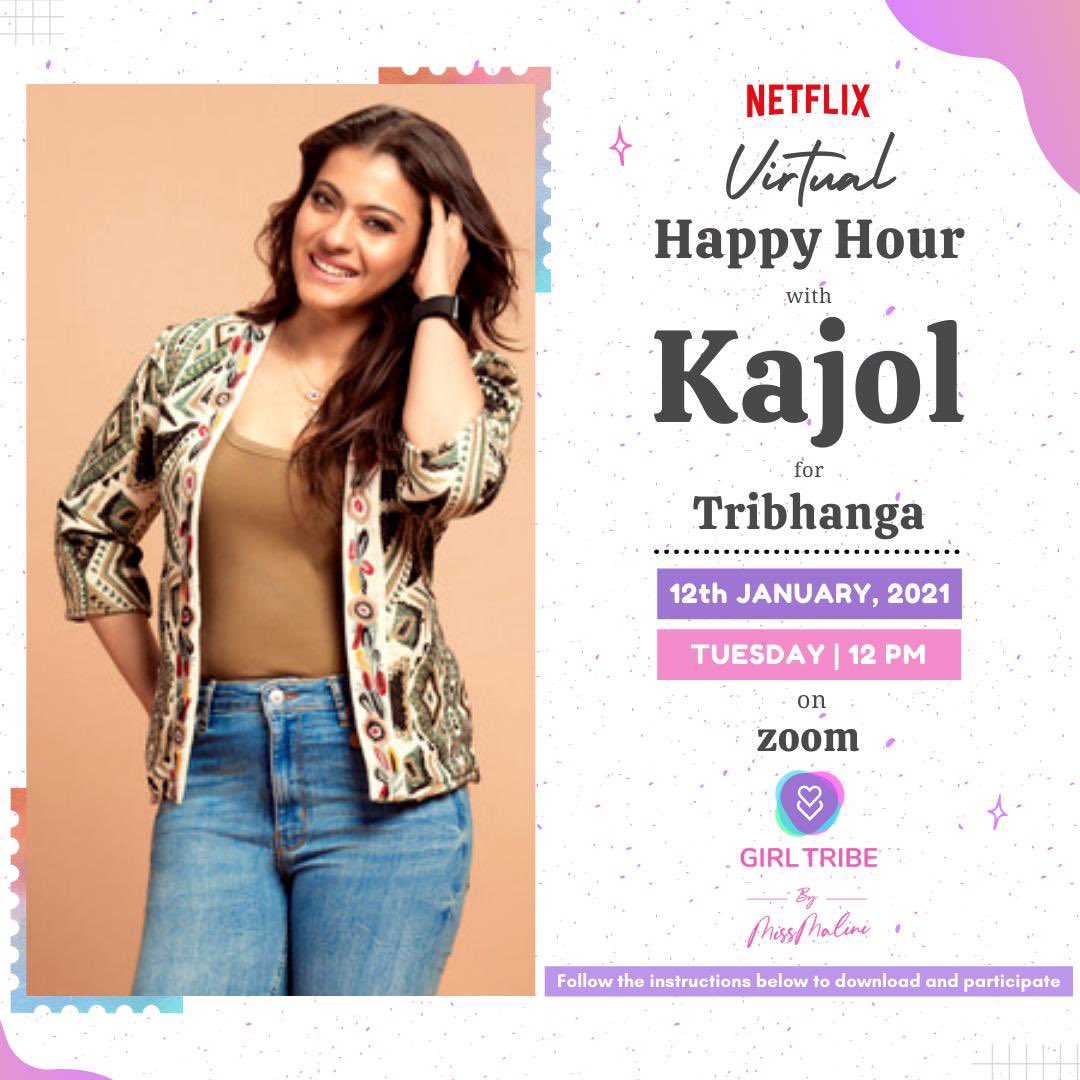 Join our Virtual happy hour with @itsKajolD! Hang out with the super talented actress and get a chance to ask her questions about her @NetflixIndia film Tribhanga: Tedhi Medhi Crazy and more! Participate on The Girl Tribe By MissMalini App here: