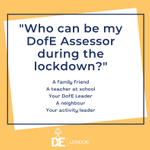 DofE participants are determined to continue their #DofEWithADifference during the lockdown. Family members cannot be Assessors for #DofE sections, but there are plenty of other people who can be Assessors for DofE participants!