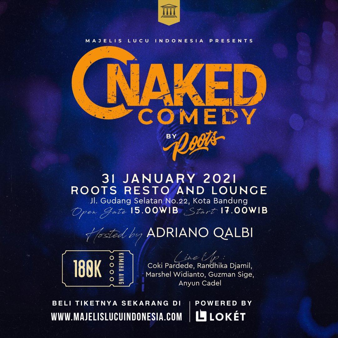 Tiket terbatas! Dan sisa setengah lagi!  Naked Comedy Bandung by Roots! 31 Januari 2021 Pukul 17.00 Di Roots Bandung  Menampilkan @guzman_sige @Anyuncadel @crazydhika @m_marshel & Coki Pardede  Host @adrianoqalbi   Beli tiketnya di