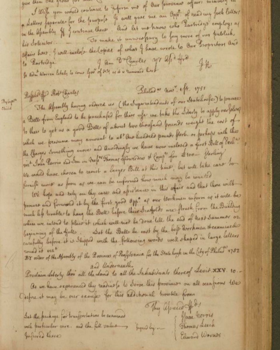 What is known today as the Liberty Bell was cast in 1751 to be hung in the new steeple of the State House (Independence Hall). This letter from Isaac Norris II (oversaw the construction of the State House) to Wm. Charles in England served as the order for the Bell. #OnlyAtHSP