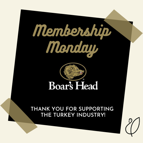 "Raise your turkey sandwich and say cheers to another #MembershipMonday! We are ""deli-ghted"" to have @Boars_Head, a supplier of delicatessen meats, cheeses and condiments, as an NTF member. Thanks for supporting the turkey industry and keeping our lunchbox full."