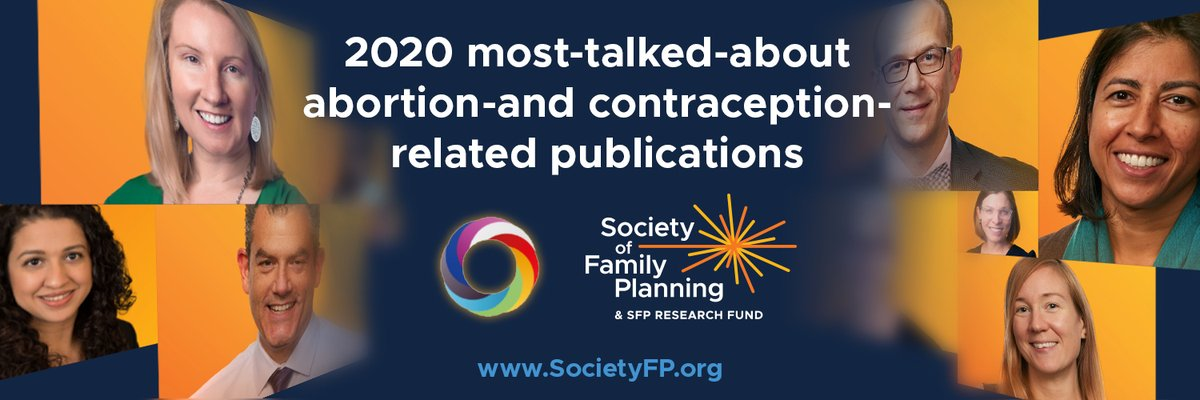We are proud to see NAF members, including our Sr Medical Advisor Dr. Alice Mark, recognized as authors of @SocietyFP's most-talked-about publications in 2020. Our members continue to contribute to cutting-edge research during the pandemic and are a #SourceforScience on abortion.