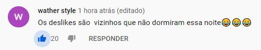 Os comentários no clipe de #BaladaDoButeco no Youtube kkkk