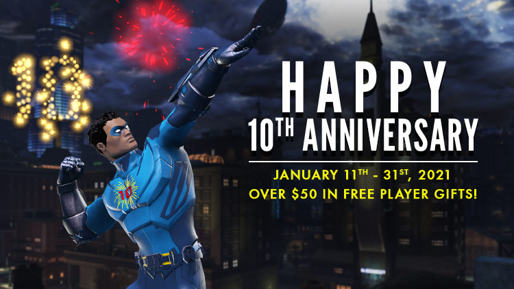 Happy #10thAnniversary, heroes and villains, and here's to the next 10 years! Celebrate with FREE GIFTS, new raids, and more.  Gifts:  Producer's Letter:  Event: