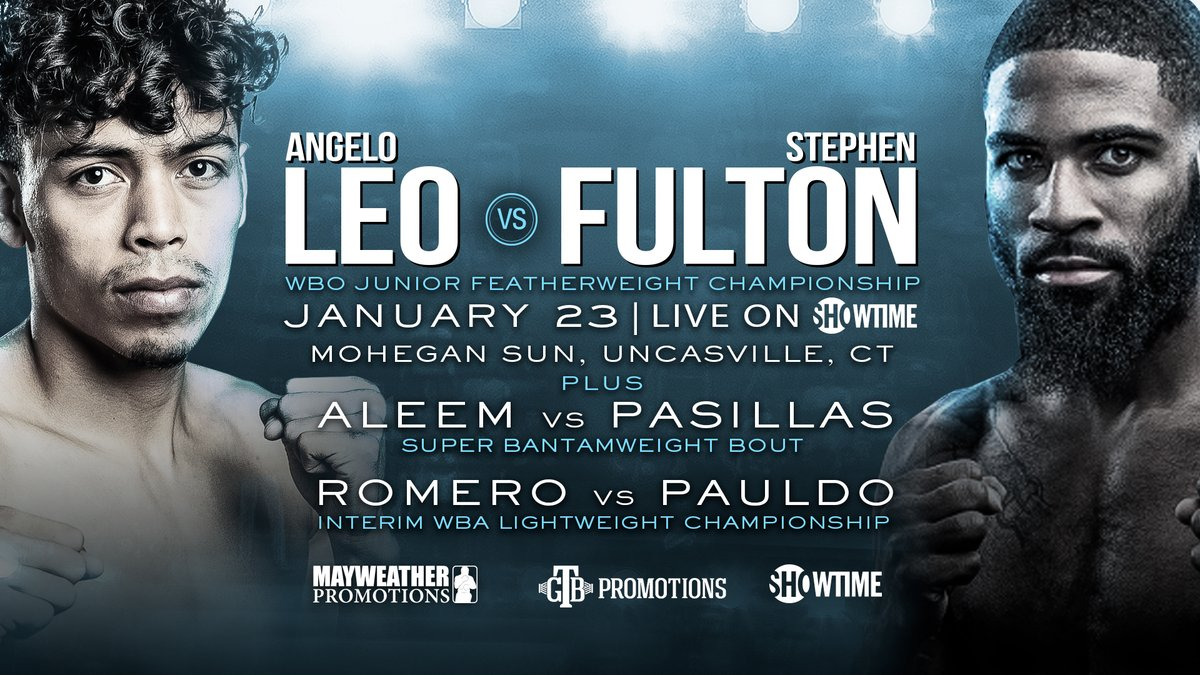 🚨The long-awaited battle of undefeated junior featherweights is here! WBO Champion Angelo Leo will face Stephen Fulton Jr. 🏆+ WBA titlist Rolando Romero vs. Justin Pauldo and Ra'eese Aleem vs. Victor Pasillas! #LeoFulton 📅 JANUARY 23 on @showtimeboxing 9pm ET/6pm PT