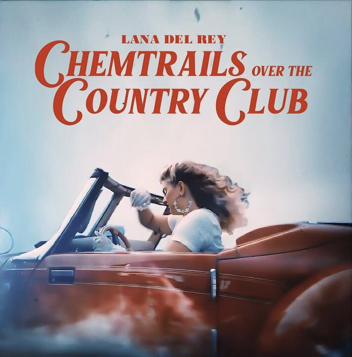 """Lana Del Rey Latest on Twitter: """"""""Chemtrails Over The Country Club"""" by Lana  Del Rey premieres as BBC Radio 1's The Hottest Record In The World, hosted  by Annie Mac starts at"""
