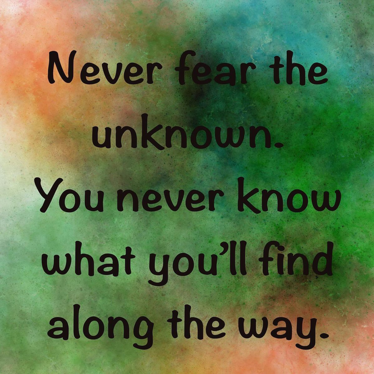 Good morning, lovelies.  I missed yesterday's #wordsofwisdom, so today, I leave you all with this.  I hope you all have a great day/night. Whatever you do, stay safe and healthy. The best of blessings to you and yours.  #quotes #life #unknown #dontfearthereaper #livelifeyourway