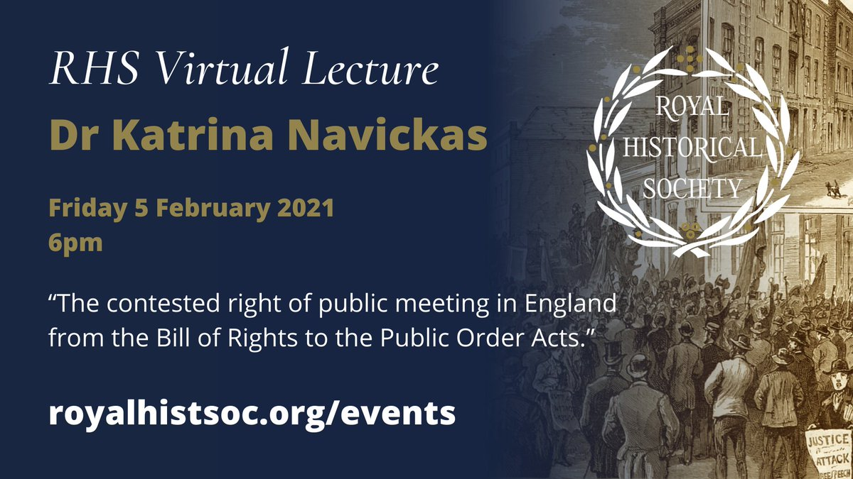 """Date for your diary! RHS Virtual Lecture by Dr Katrina Navickas """"The contested right of public meeting in England from the Bill of Rights to the Public Order Acts."""" Friday 5 Feb - 6pm More details soon! @UHertshistory @katrinanavickas @BritishAcademy_"""