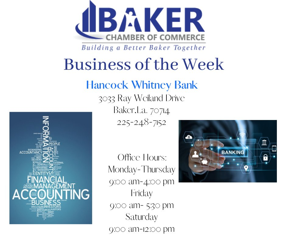 Here is our Business of the Week! Hancock Whitney Bank 3033 Ray Weiland Drive Baker,La. 70714 225-248-7152 Office Hours: Monday-Thursday 9:00 am-4:00 pm Friday 9:00 am- 5:30 pm Saturday 9:00 am-12:00 pm https://t.co/XqcDCgQsG8 https://t.co/VSVk79rJeN