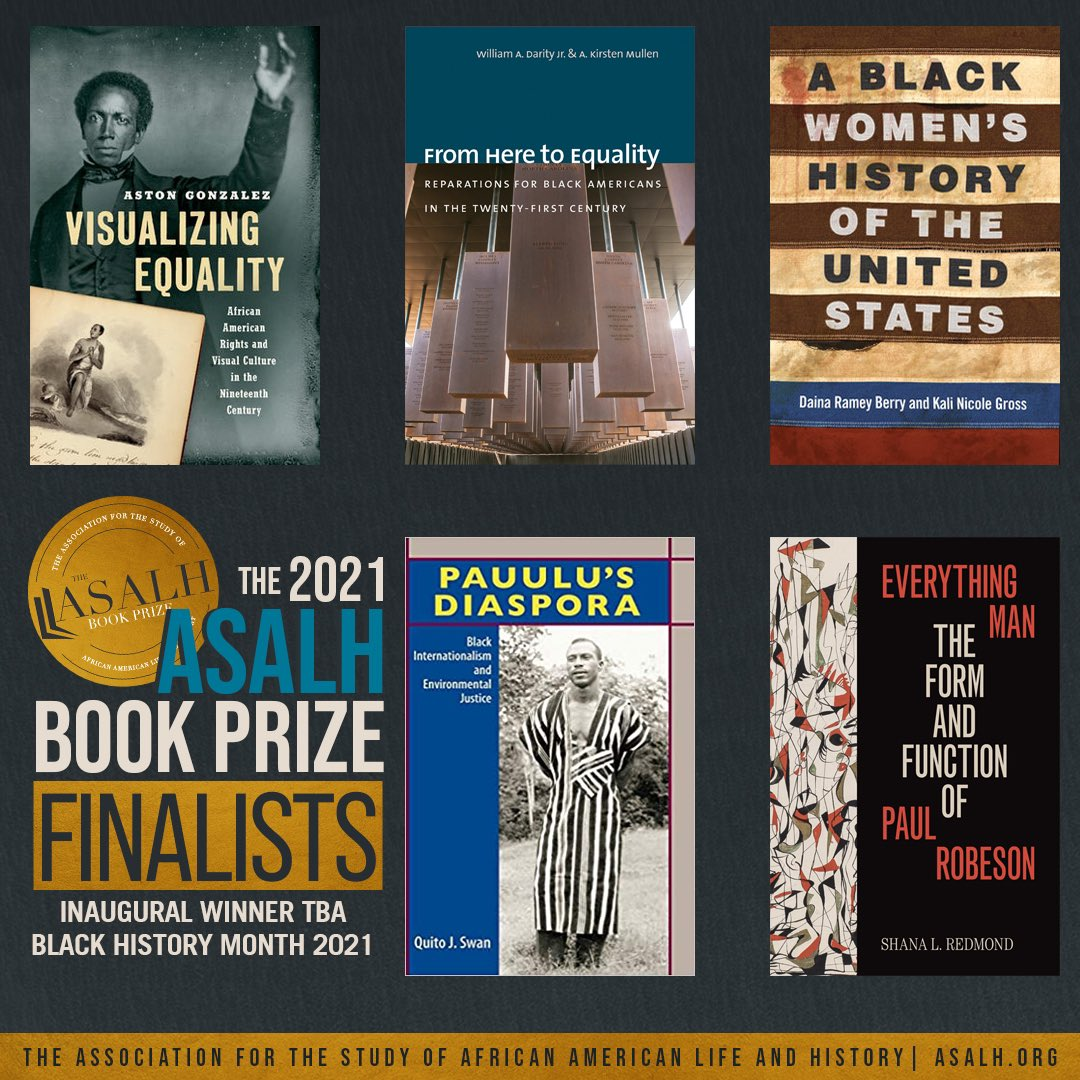 So thrilled to see VISUALIZING EQUALITY by @astongonz and FROM HERE TO EQUALITY by @SandyDarity & @IrstenKMullen on this great list of titles.  Congratulations to all the 2021 @ASALH Book Prize Finalists! https://t.co/i24ZdP9aK5
