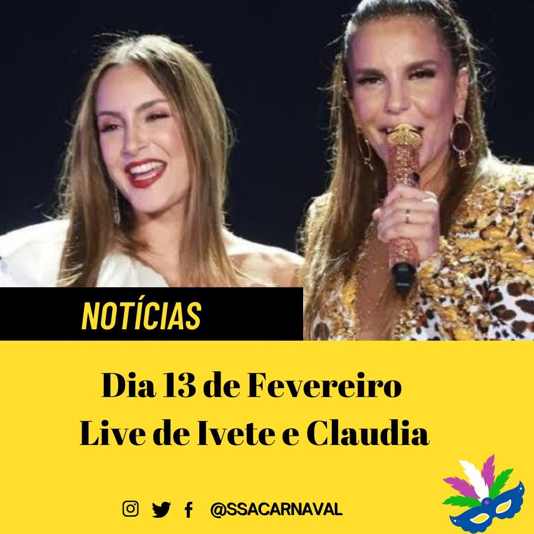 Confirmadíssimo!!! @IveteSangalo e @ClaudiaLeitte juntas no dia 13 de Fevereiro agitando todos os públicos!!! #Xucessagem #IveteSangalo #ClaudiaLeitte #SSACARNAVAL