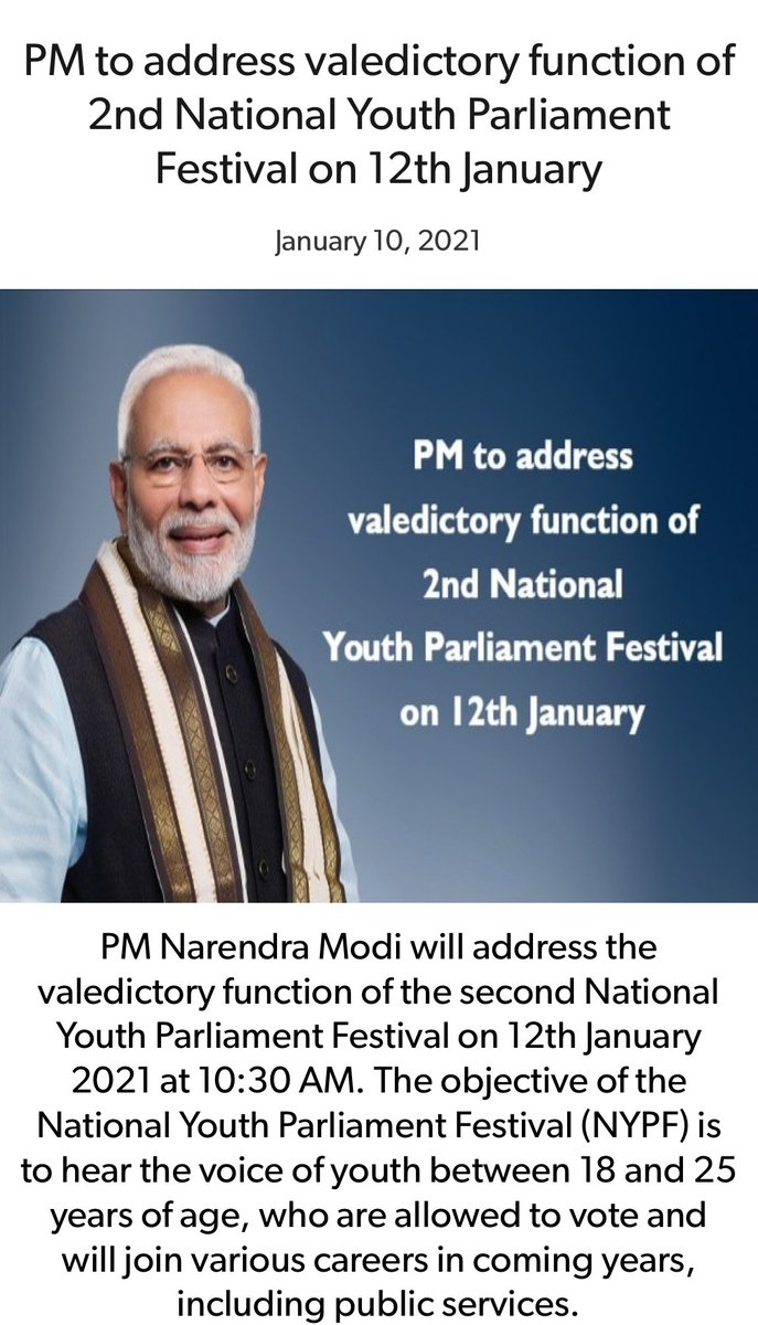 PM to address valedictory function of 2nd National Youth Parliament Festival on 12th January   via NaMo App