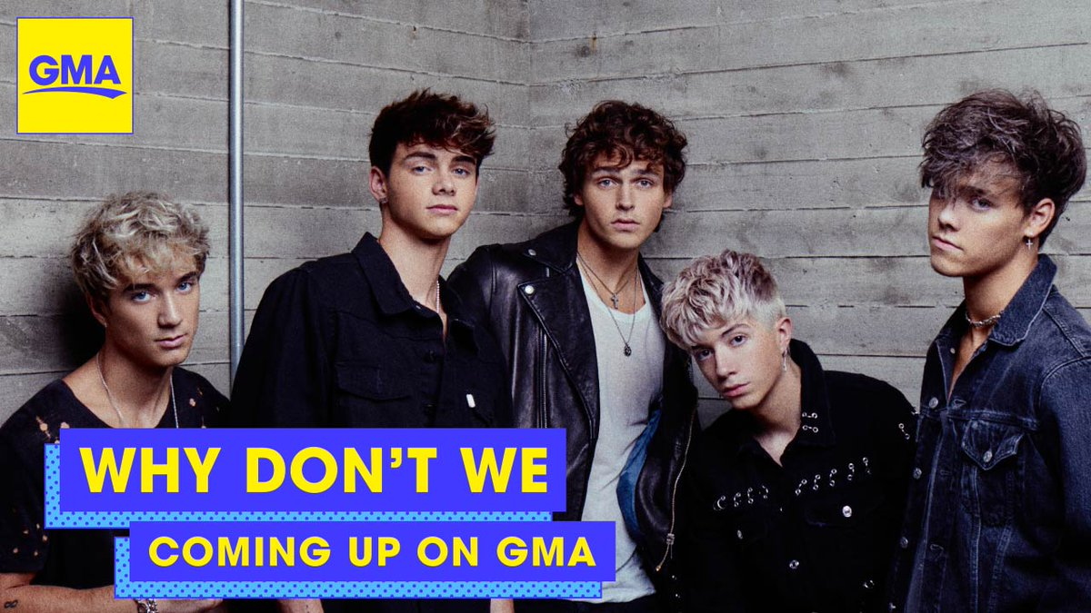 THIS MORNING: @whydontwemusic joins us on @GMA! https://t.co/XQ8xrCSeV1