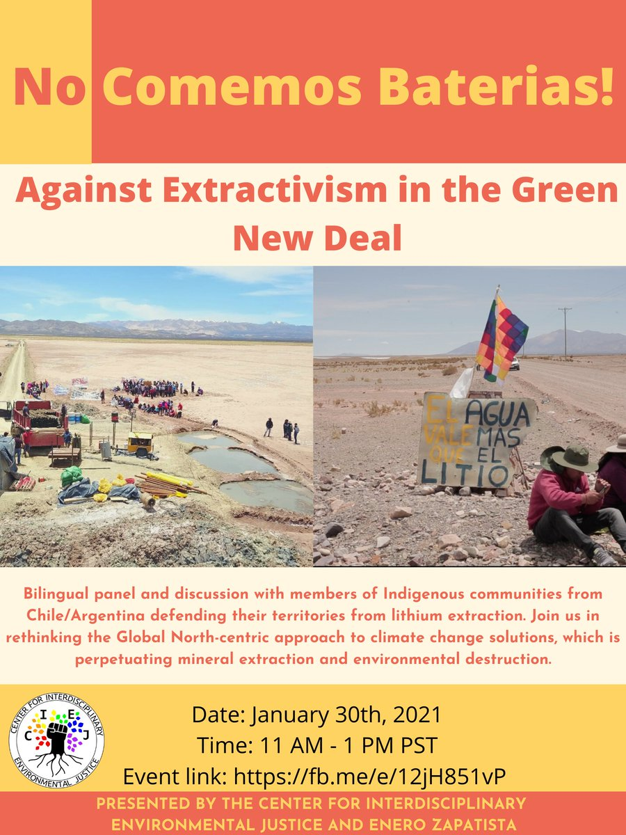 We invite you to a bilingual panel with Indigenous activists defending their water from lithium mining for #ElectricVehicles. A #GreenNewDeal and #ClimateAction must not perpetuate colonial extractivism! Date: Sat 1/30 Time: 11AM-1PM PST Registration link: https://t.co/FNGDGImQ2J https://t.co/aNLeTYBeE8