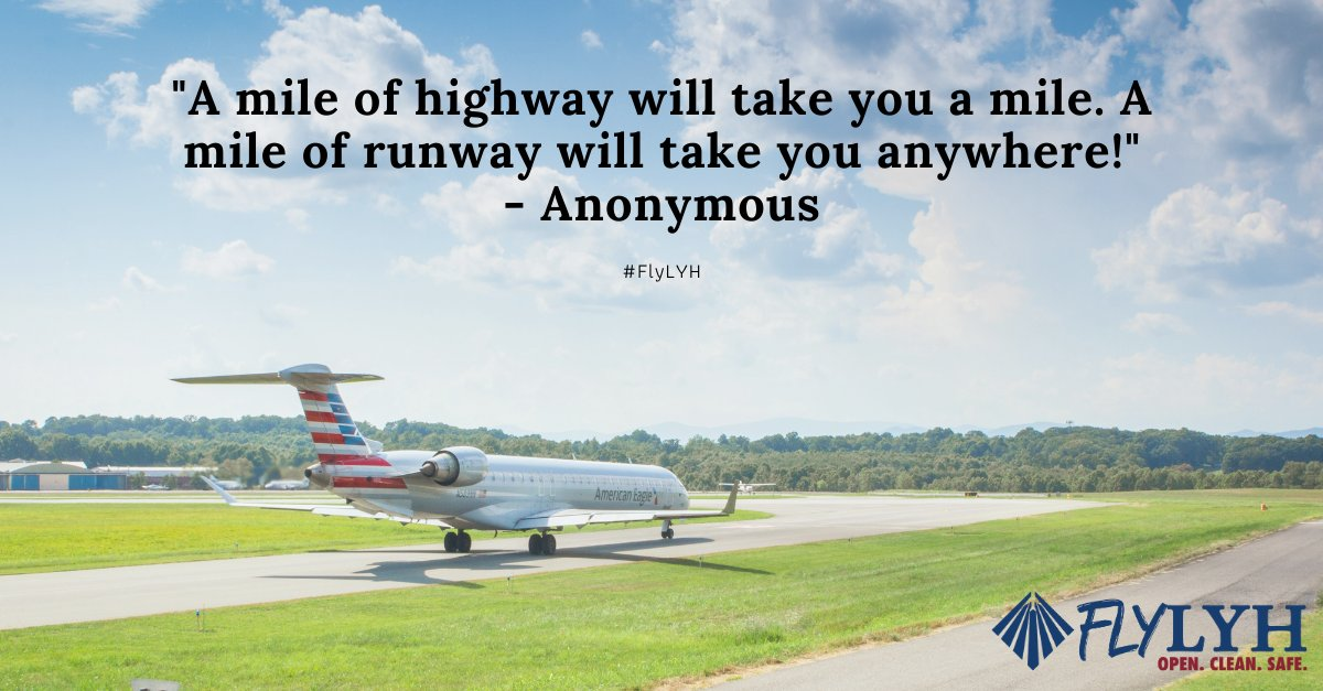 """""""A mile of highway will take you a mile. A mile of runway will take you anywhere!"""" . . . #TravelQuotes #TravelMotivation #flyLYH #airtravel #safe #airtravelsafety #community #regionalairport #flylocal #youarewhywefly #lynchburg #lynchburgtravel #lyh"""