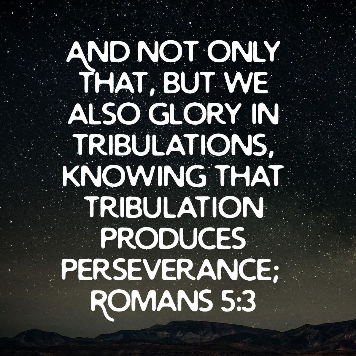 #Tribulation #Perserverance