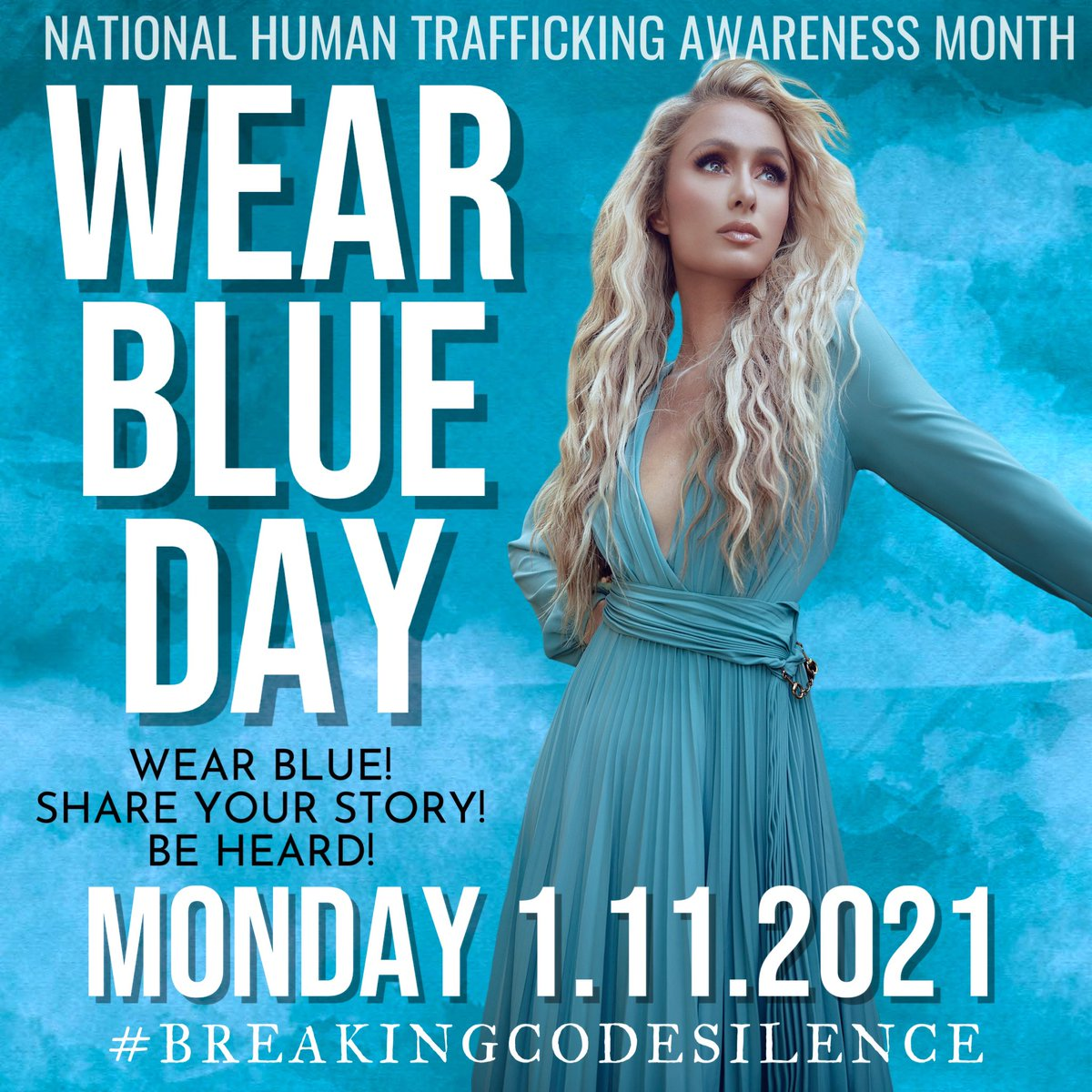 "In solidarity with @ParisHilton: ""It's National Human Trafficking Awareness Day! Tell your ""transport"" story or forced labor you experienced in the TTI. #WearBlueDay #BreakingCodeSilence #BenefitsTraffickingisHumanTrafficking "" / L.A"