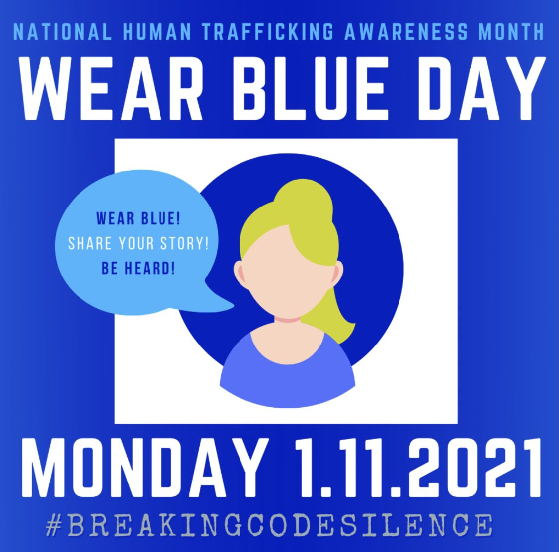 """It'sNational Human Trafficking Awareness Day!Tell your """"transport"""" story or forced labor you experienced in the TTI.#WearBlueDay #BreakingCodeSilence #BenefitsTraffickingisHumanTrafficking"""