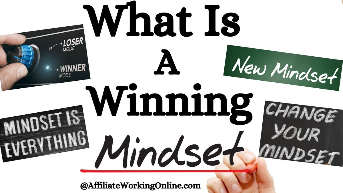 What Is a Winning Mindset - Affiliate Working Online -  A winning mindset helps you succeed in life! #NewBlogPost #Mindset #WinningMindset #Smallbiz #OnlineWork #WorkingOnline #WorkFromHome