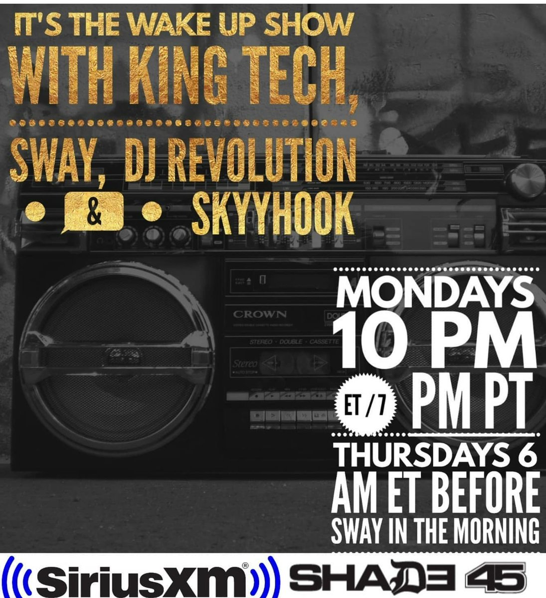 Everybody WAKE UP...It's the @wakeupshow w/ King Tech @RealSway @DJRevolution & @SkyyhookRadio & it's on NOW!!! GET HERE!! Only on @SIRIUSXM @Shade45 #MumbleFreeRapRadio #HipHopLife #HIPHOPCULTURE #DJLife #DJCulture #Radio #Shade45