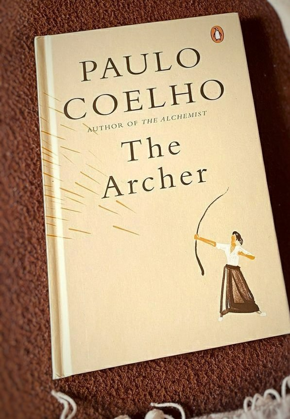 Paulo Coelho never fails to enlighten ✨ #thearcher 🏹
