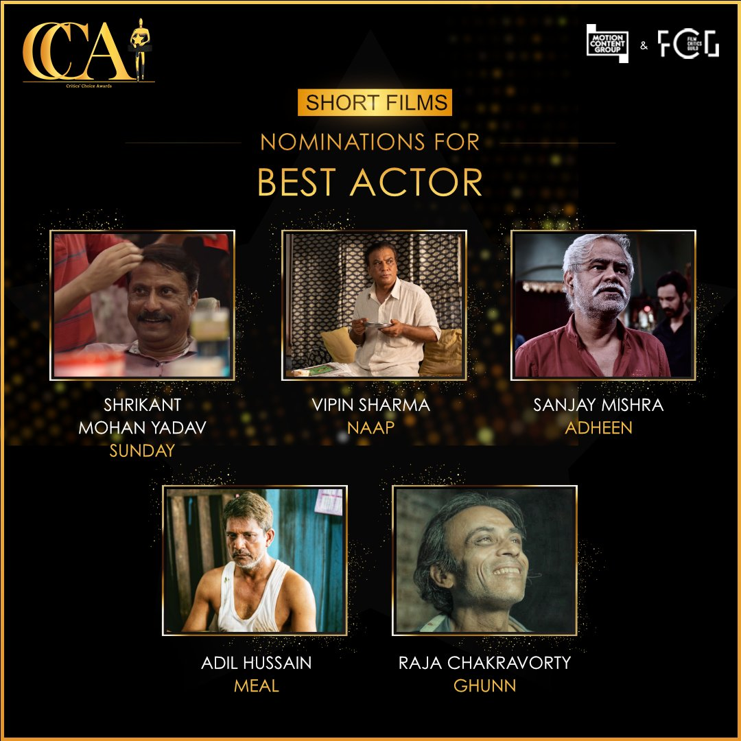 Nominations of CriticsChoiceAwards 2020- Here are your nominees for Best Actor (Short Film) - Stay Tuned for updates. #CriticsChoiceAwards @theFCGofficial @motion_content @sharmamatvipin @_AdilHussain @iamrajchoco @imsanjaimishra