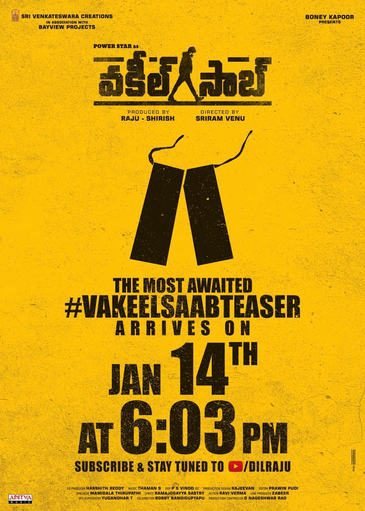 . @PawanKalyan 's #VakeelSaabTEASER launches on Jan 14th at 6:03PM!!   #Sidk @SVC_official #SriramVenu @shrutihaasan @i_nivethathomas @yoursanjali @AnanyaNagalla @SVC_official @BayViewProjOffl @BoneyKapoor @MusicThaman