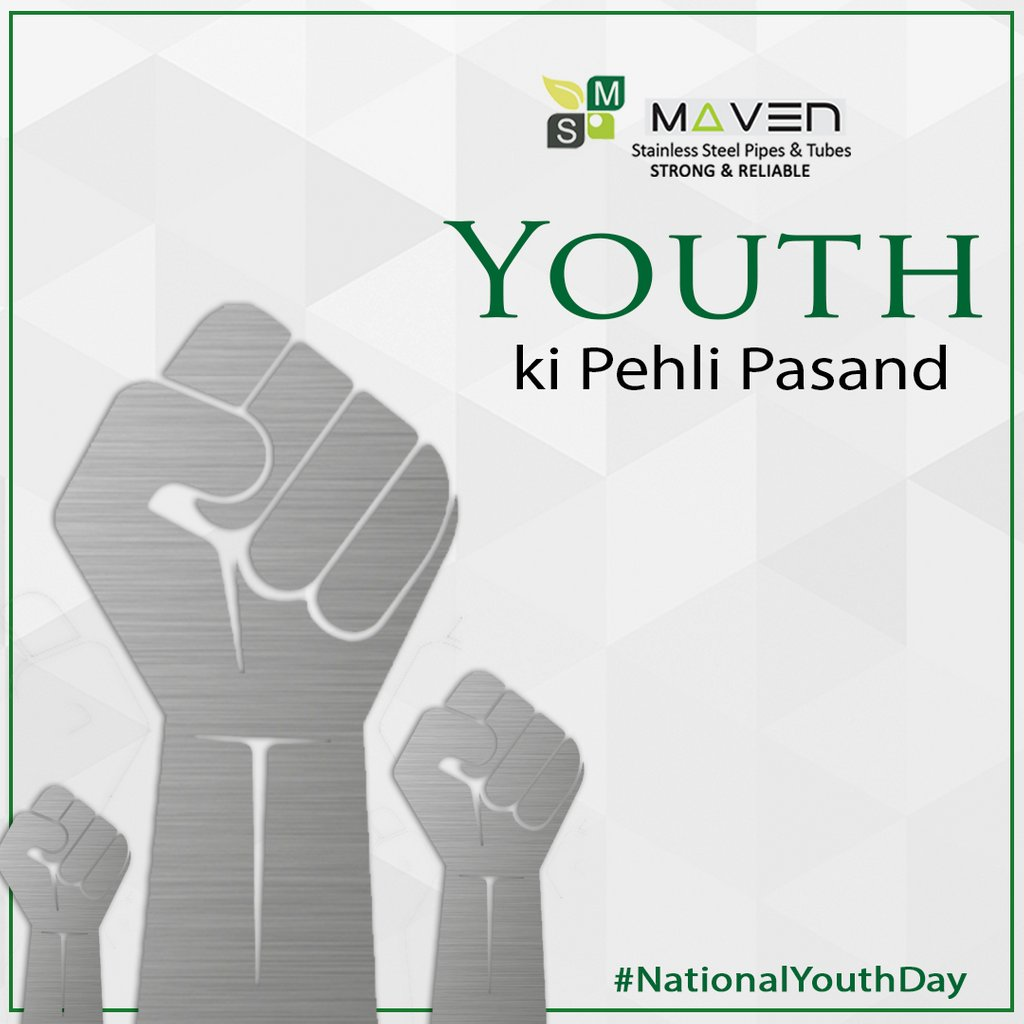 Jab baat ho Stainless Steel Pipes ki, kya hai youth ki pehli pasand? MAVEN  #NationalYouthDay  #Mavenstainlesssteel #NationalYouthDay #swamivivekananda #vivekananda  #ramakrishnamission #motivation #rustfree #interiordecorators #trends #aesthetic #smoothfinish