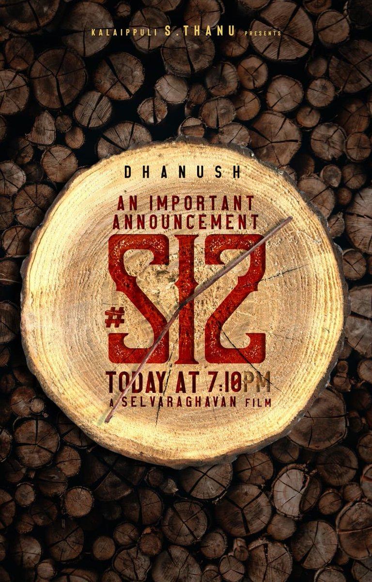 Important Announcement from #S12 team at 7.10 PM today  @dhanushkraja @selvaraghavan @theVcreations @thisisysr @Arvindkrsna @idiamondbabu https://t.co/7aq6Yj72SB