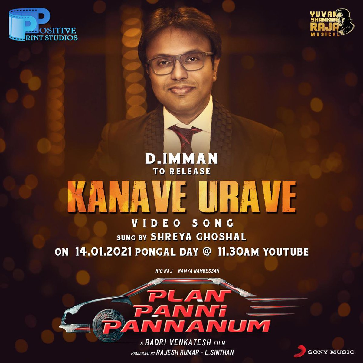A song too close to me, speaks eloquently about a girl's dream #kanaveurave rendered  soulfully by @shreyaghoshal music by @thisisysr to be released by @immancomposer on 14th Jan 11.30 am video song from #planpannipannanum @poetniranjan @dirbadri @positiveprint_ @SonyMusicSouth