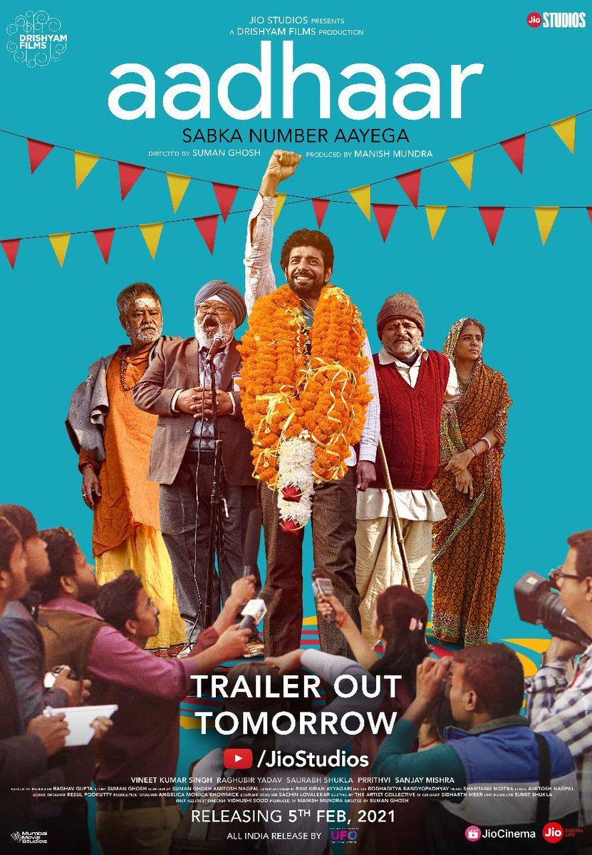"TRAILER DROPS TOMORROW "" RELEASE DATE FINALIZED... #Aadhaar * starring #VineetKumarSingh  #RaghubirYadav #SaurabhShukla and #SanjayMishra ... to release on 5 Feb 2021....#Jio Studios presentation."