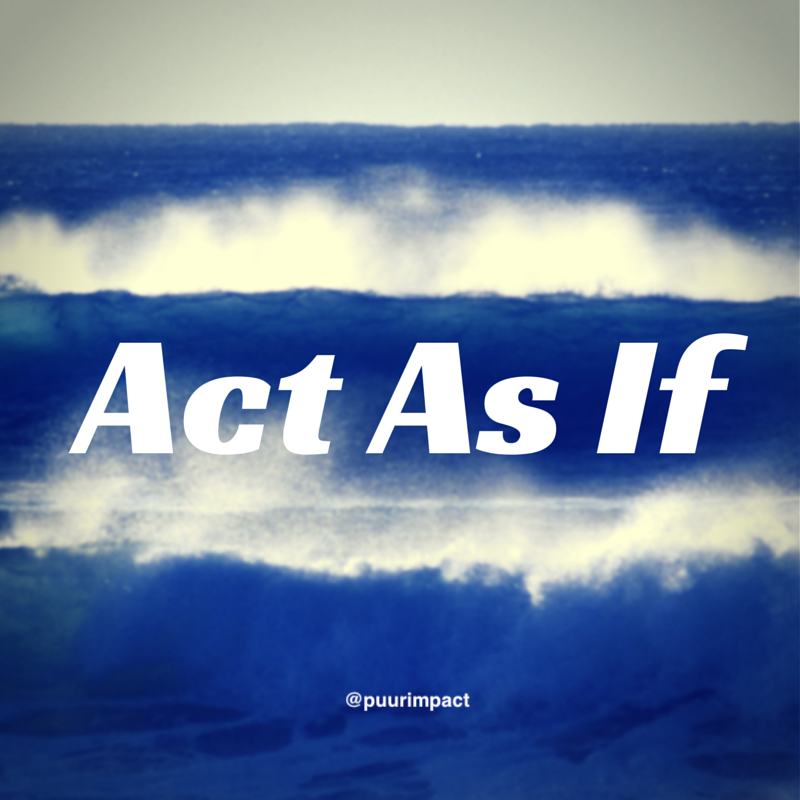 Success Principle of the Day, #12 of 64  Act As If!  #tuesdayvibe #tuesdaymotivations #Mindfulness   #successquotes  One of my favourite actions to grow!  @DaveWeasel @JaneKasumba @SartoLG   🤪😜🙂🚀