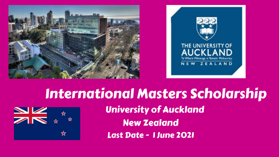 University of Auckland International Masters Scholarship, New Zealand