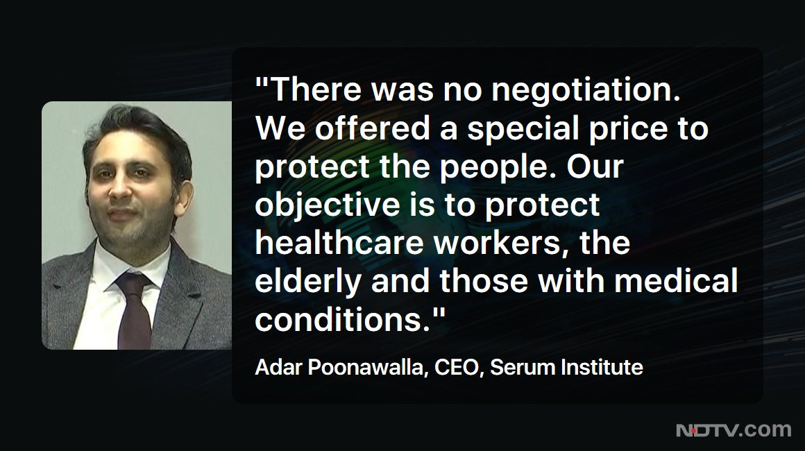 #NDTVExclusive | The first 10 crore doses of the #Covishield vaccine have been purchased by the government for a special price of ₹ 200 per dose, Serum Institute CEO Adar Poonawalla told NDTV https://t.co/RibkYu7HOS